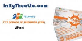 Vip card cho Viện Quản trị kinh doanh (FSB) trực thuộc Tập đoàn FPT