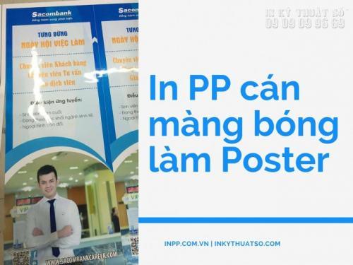 In PP theo công nghệ in UV cán màng bóng làm poster