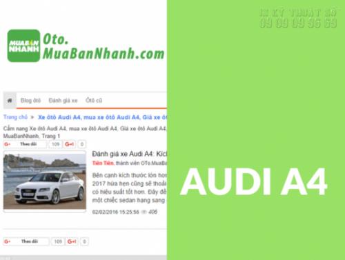 Xe ôtô Audi A4 - Dòng xe hiện đại và sang trọng nhất đang được săn đón