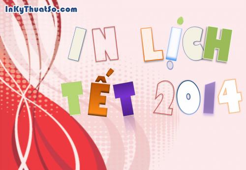 In lịch tết 2014 – món quà ý nghĩa cho khách hàng, 487, Huyen Nguyen, InKyThuatso.com, 18/03/2014 13:22:50