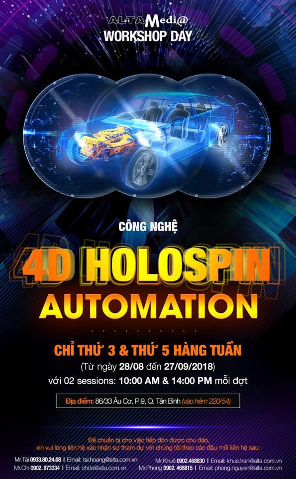 Công nghệ 4D Holospin Automation - Ngày hội Alta Media Workshop